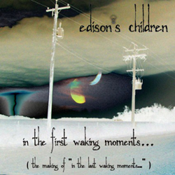 FIRST WAKING MOMENTS EDISONS CHILDREN